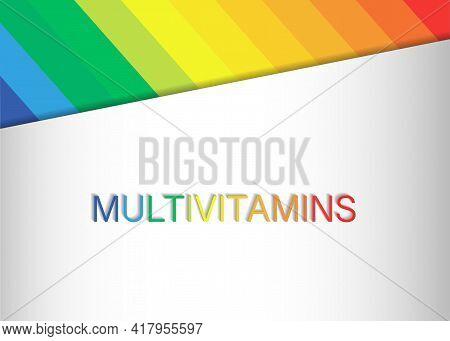 Multi Vitamin Mineral Complex Supplement, Label Design. Natural Medicine Logo Template. Colorful Tex