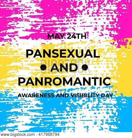 Pansexual And Panromantic Awareness And Visibility Day On May 24. Pansexual Pride Flag. Lgbt Communi