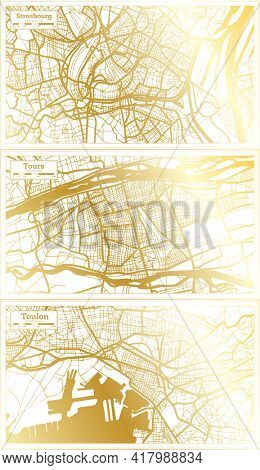 Tours, Toulon and Strasbourg France City Map Set in Retro Style in Golden Color. Outline Map.