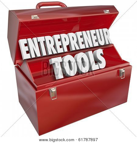 Entrepreneur Tools Toolbox Skills Knowledge Tips Ideas