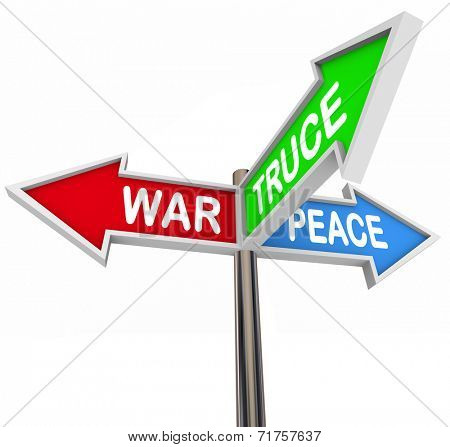 Violence, Truce and Peace words on three arrow direction road signs to illustrate stopping violent fighting with a negotiated cease fire