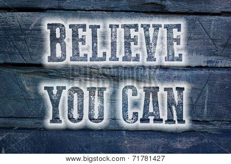 Believe You Can Concept