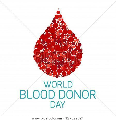 World Blood Donor Day. Vector illustration of a drop of blood made of dots on white background. Blood donation medical poster. Blood donor icon. Donate blood save life concept.