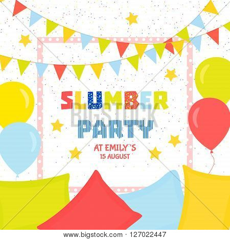 Slumber party invitation template with colorful flags balloons and pillows. Sleepover party invitation design. Festive background. Vector illustration.