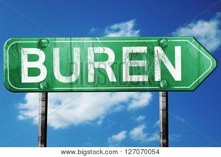 Buren road sign, on a blue sky background