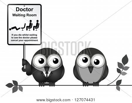 Comical doctor waiting room sign with doctor and patient birds perched on a branch isolated on white background