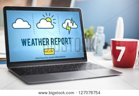 Weather Report Prediction Forecast News Information Concept poster