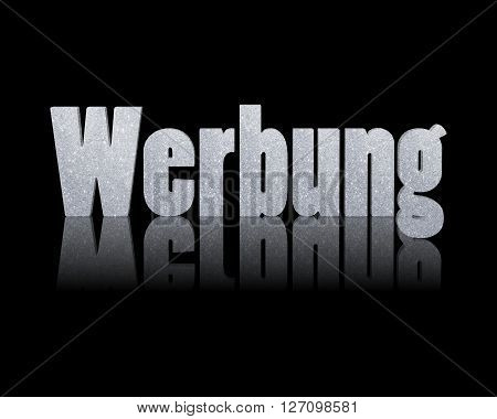 Werbung - 3d word with reflection !