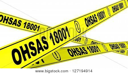 OHSAS 18001:2007. Yellow warning tapes. Yellow warning tapes with inscription