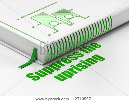 Political concept: closed book with Green Election icon and text Suppress The Uprising on floor, white background, 3D rendering