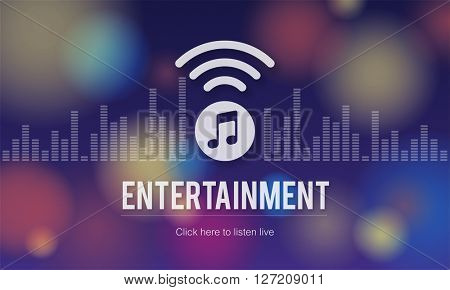 Entertainment Boardcasting Media Online Music Concept