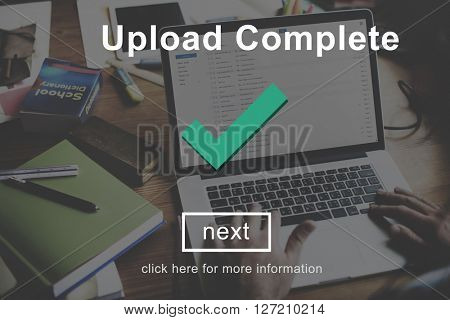 Upload Complete Successful Downloading Finish Concept