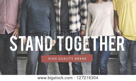Stand Together Teamwork Togetherness Concept
