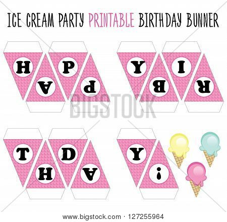Happy Birthday Banner printable. Cut. Ice cream party