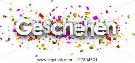 White events paper banner with color confetti, German. Vector illustration.