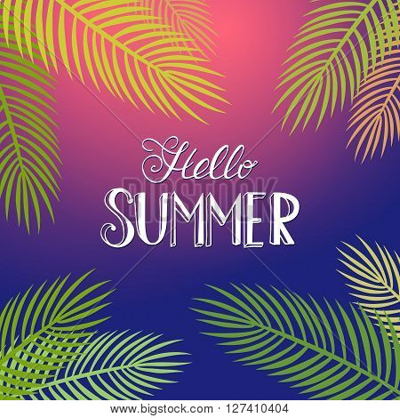 Summer poster with palm leaf and lettering. Summer night tropical background