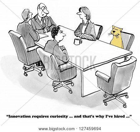 Business cartoon about curiosity aiding the innovation process.