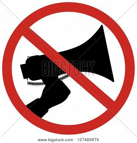 Prohibition of using megaphone sign for no loud sounds using a bullhorn or megaphone.