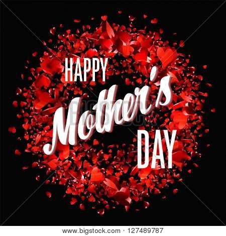 Happy Mothers Day.  Holiday Festive Vector Illustration With Lettering And Red Hearts. Mothers day greeting card.
