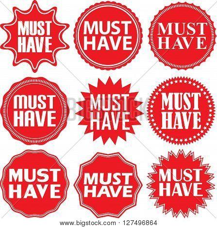 Must Have Signs Set. Must Have Sticker Set,  Vector Illustration