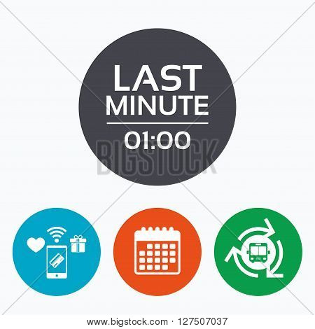 Last minute icon. Hot travel symbol. Special offer trip. Mobile payments, calendar and wifi icons. Bus shuttle.