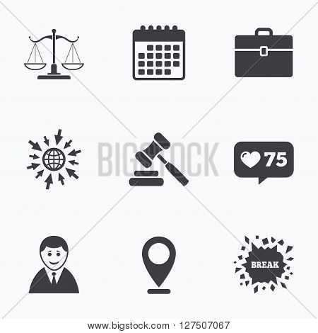 Calendar, like counter and go to web icons. Scales of Justice icon. Client or Lawyer symbol. Auction hammer sign. Law judge gavel. Court of law. Location pointer.