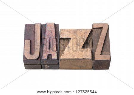 jazz word made from tilted wooden letterpress type isolated on white