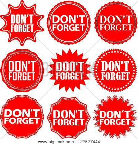 Don't Forget Red Label. Don't Forget Red Sign. Don't Forget Red Banner. Vector Illustration