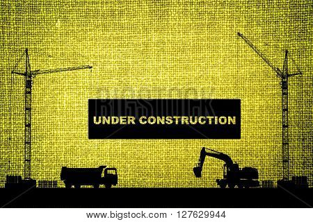 """""""under Construction"""" Concept At Building Site With Detailed Silhouettes Of Construction Machines On"""