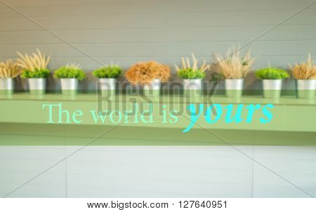 The world is yours. Inspirational quote stock photo