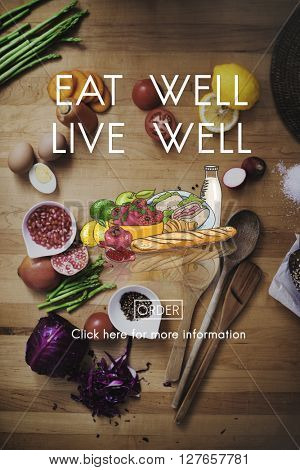 Eat Well Live Well Nutrition Organic Healthy Concept