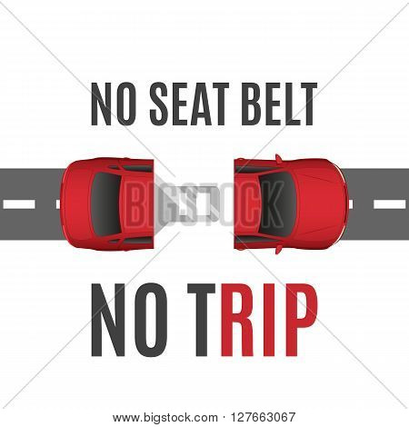 Safety conceptual background with car, road and seat belt. Safety belt concept. Safe trip concept. Vector illustration.