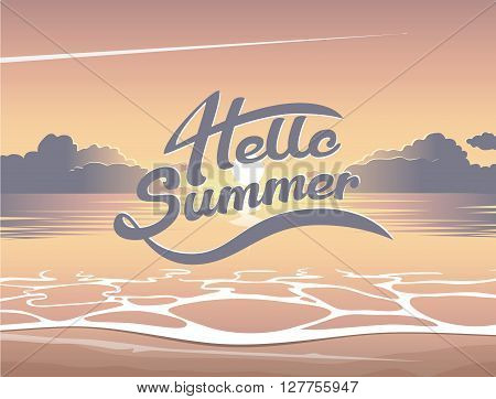 Summer illustration of evening beach at sunset with hello summer lettering summer background with emblem seaside view poster