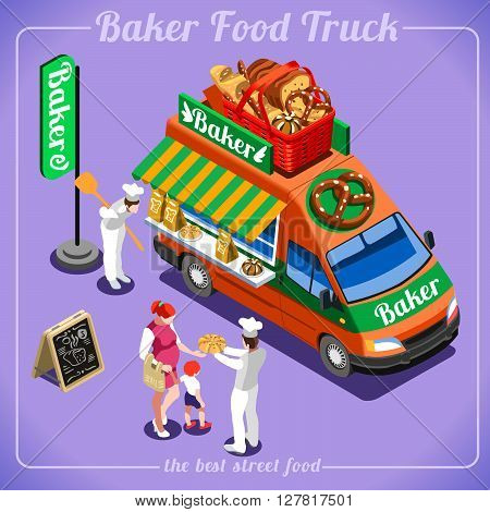 Bakery Food Truck Delivery Master. Street Food Chef Web Template. 3D Flat Isometric Vehicles Food Truck Infographic Elements Isolated Vector Image.