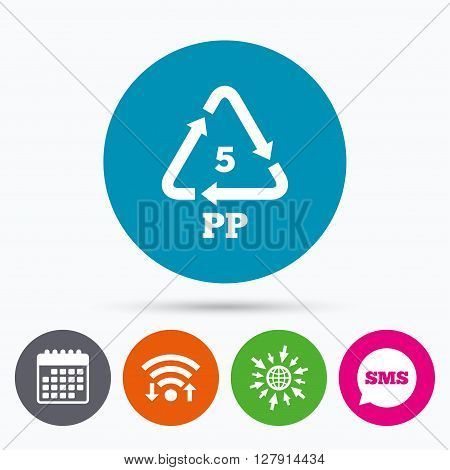 Wifi, Sms and calendar icons. PP 5 icon. Polypropylene thermoplastic polymer sign. Recycling symbol. Go to web globe.