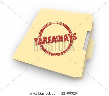 Takeaways Outcome Upshot Information File Folder 3d Illustration
