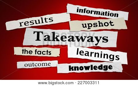 Takeaways Information Outcome Newspaper Headlines 3d Illustration