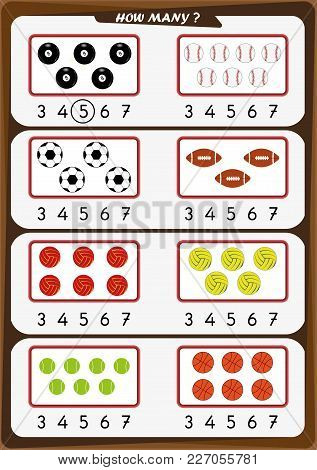Worksheet For Preschool Children, Count The Number Of Objects, Learn The Numbers 1, 2, 3 4 5 6 7