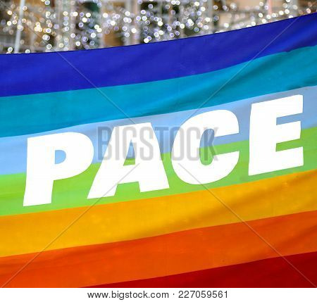 Rainbow Flag With Text Pace That Means Peace In Italian Language