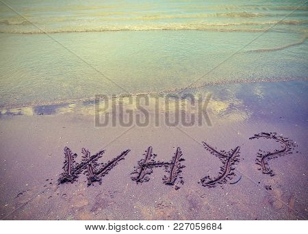 Why Big Written On The Sand With Vintage Effect