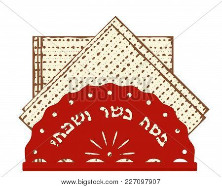 Jewish Holiday Of Passover, Matzah Or Matzo, Unleavened Bread For Pesah, Greeting Inscription In Heb