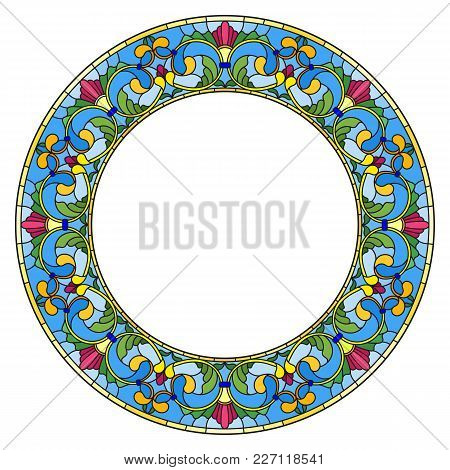 Illustration In Stained Glass Style Flower Frame, Bright Flowers And  Leaves In Blue Frame On A Whit