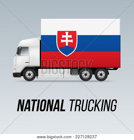 Symbol Of National Delivery Truck With Flag Of Slovakia. National Trucking Icon And Slovak Flag