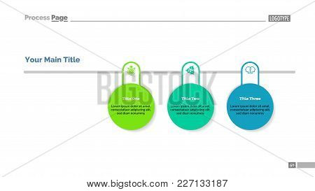 Process Chart With Three Circles. Inforchart, Diagram, Infograph. Information Concept. Can Be Used F