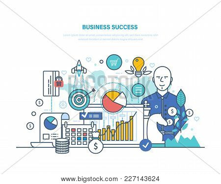 Business Success Concept. Achievement Big Profit, High Goals, Financial Well-being, Growth On Career