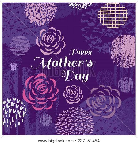 Happy Mothers Day. Template Poster, Greeting Card With  Heart, Flowers, Pastel Textures. Can Be Used