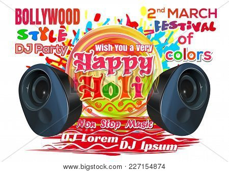 Holi Festival 2018. Indian Festival Of Colors And Spring. Invitation Poster To A Bollywood Style Par