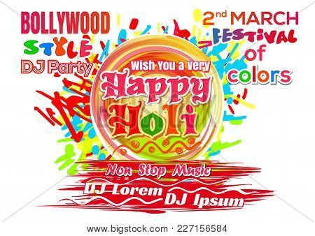 Holi Festival 2018. Poster For Indian Festival Of Colors And Spring. Vector Illustration