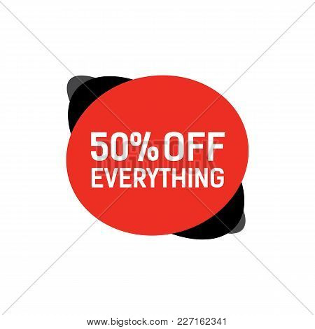Fifty Percent Off Everything Lettering On Abstract Ovals. Inscription Can Be Used For Leaflets, Post