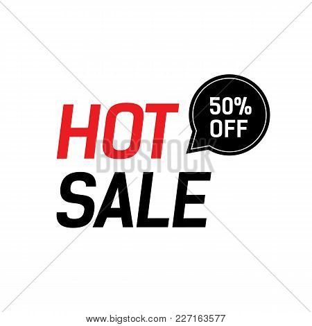 Hot Sale Fifty Percent Off Lettering. Creative Inscription For Shopping Discount. Handwritten Text,
